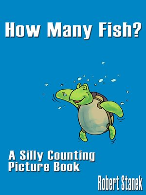 How Many Fish? by William Robert Stanek. AVAILABLE eBook.